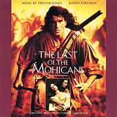 The Last of The Mohicans (Original Motion Picture Soundtrack) by