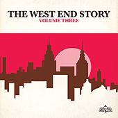 The West End Story Vol. 3 von Various Artists