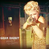 Welcome to the Country by Gram Rabbit