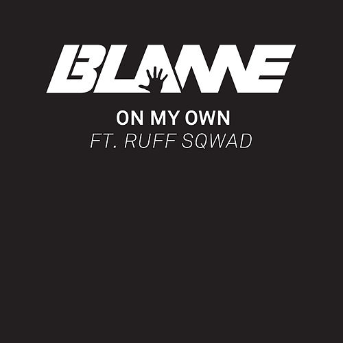 On My Own (Spotify Pre-Release) by Blame