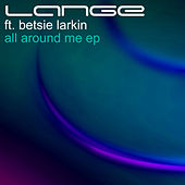 All Around Me EP by Lange