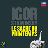 Stravinsky: Le Sacre du Printemps by Various Artists