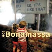 So It's Like That by Joe Bonamassa