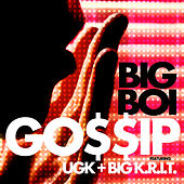 Gossip by Big Boi