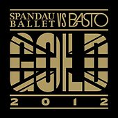 Gold 2012 by Spandau Ballet