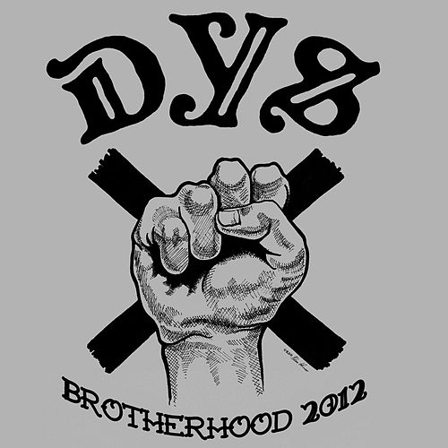 Brotherhood 2012 - Single by DYS
