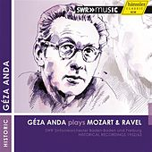 Geza Anda Plays Mozart and Ravel (1952, 1963) by Geza Anda