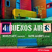 4 Piazzolla Buenos Aires by Denis Plante