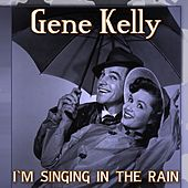 Singin' in the Rain by Gene Kelly