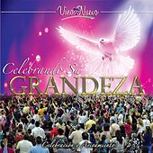 Celebrando Su Grandeza by Vino Nuevo