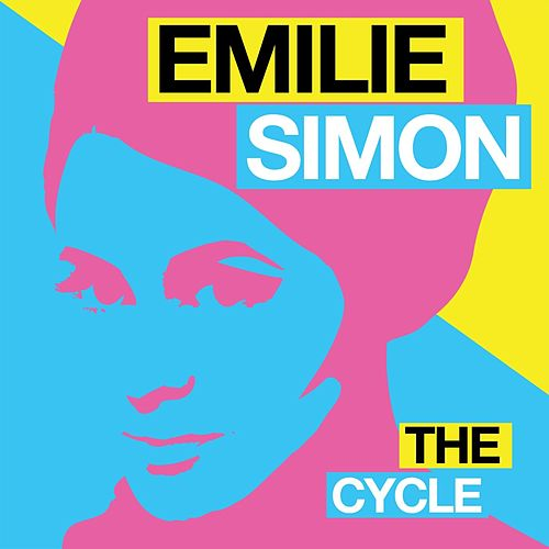 The Cycle - EP by Emilie Simon