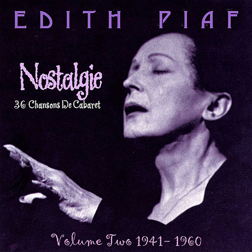 Nostalgie, Vol.2 1941-1960 by Edith Piaf