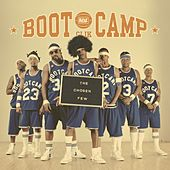 The Chosen Few by Boot Camp Clik