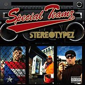 Stereotypez by Special Teamz