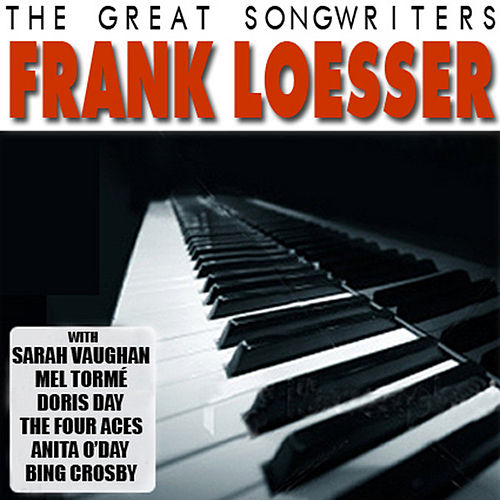The Great Songwriters - Frank Loesser by Various Artists