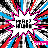 Perez Hilton presents Pop Up! #1 by Various Artists