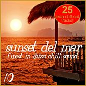 Sunset Del Mar, Vol. 10 - Finest In ibiza Chill by Various Artists