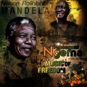 Rolihlahla Mandela (Taken from Mbongeni Ngema Presents Music of Freedom) by Mbongeni Ngema