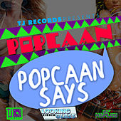 Popcaan Says - Single by Popcaan