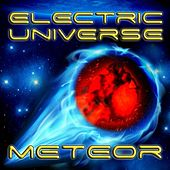 Meteor 2012 Remix (feat. Chico) - Single by Electric Universe