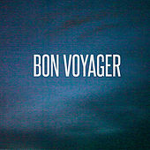 Bon Voyager by We Have a Ghost
