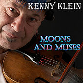 Moons and Muses by Kenny Klein