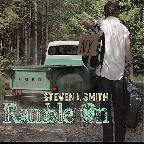 Ramble On by Steven L Smith