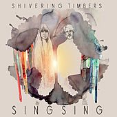 Sing Sing by Shivering Timbers