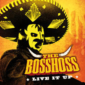 Live It Up von The Bosshoss