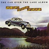 The Car Over The Lake Album von Ozark Mountain Daredevils
