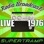 Radio Broadcast: Live 1976 von Supertramp