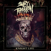 Knight Life by Bury Tomorrow