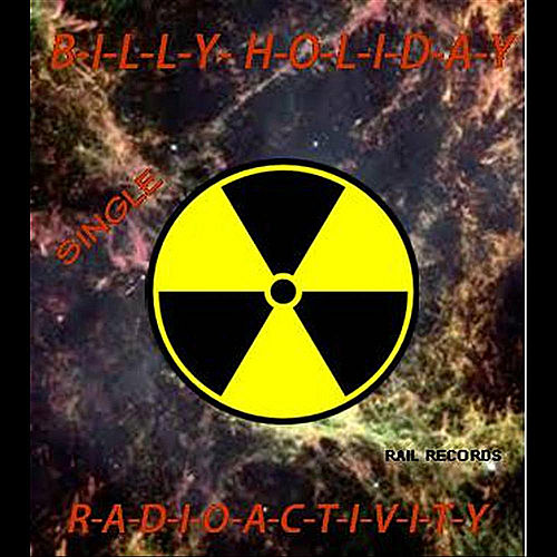 Radioactivity by Billie Holiday