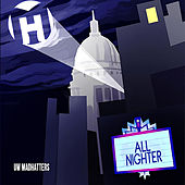All Nighter by University of Wisconsin Madhatters