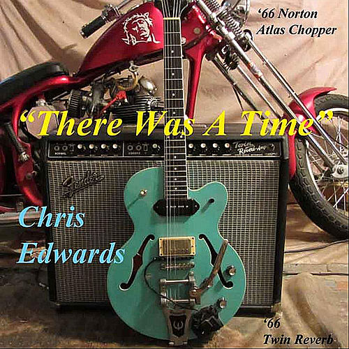 There Was a Time by Chris Edwards