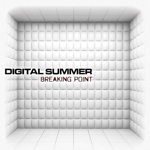 Breaking Point by Digital Summer