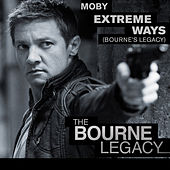 Extreme Ways (Bourne's Legacy) by Moby