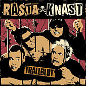 Trallblut by Rasta Knast
