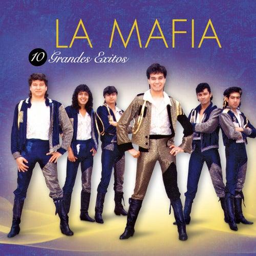 10 Grandes Exitos by La Mafia