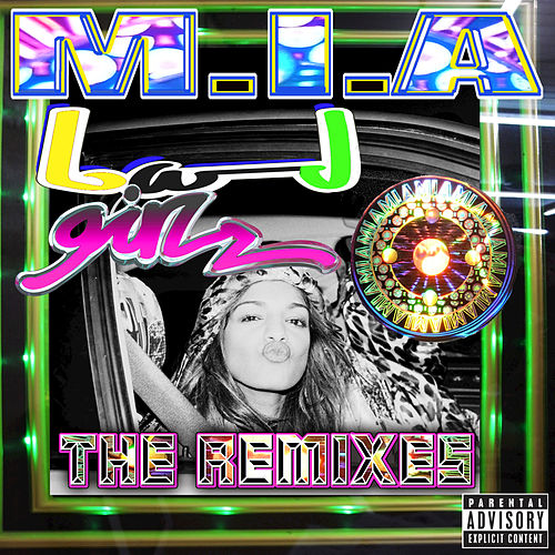 Bad Girls (The Remixes) by M.I.A.