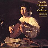 Vivaldi: The Four Seasons and Other Concertos - J.S. Bach: Air On the G String - Pachelbel: Canon in D Major by Vivaldi Chamber Music Orchestra