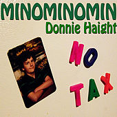 Minominomin by Donnie Haight