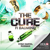 The Cure (Fi Badmind) - Single by Various Artists