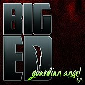 Guardian Angel EP by Big Ed