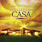 Ven Y Llena Esta Casa by Vino Nuevo