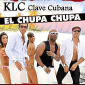 El Chupa Chupa by KLC Clave Cubana