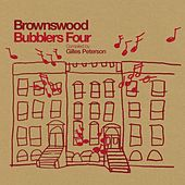 Brownswood Bubblers Four Compiled By Gilles Peterson by Various Artists