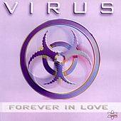 Forever in Love by Virus