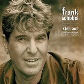 Steh auf und leb dein Leben by Frank Schöbel