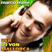 Der DJ von Mallorca by Marco Mzee